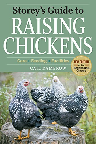 storeys-guide-to-raising-chickens-3rd-edition-care-feeding-facilities