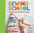 Sewing School: 24 Sewing Projects Kids Will…