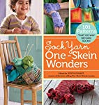 Sock Yarn One-Skein Wonders: 101 Patterns…