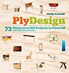 PlyDesign: 73 Distinctive DIY Projects in…