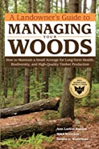 A Landowner's Guide to Managing Your…
