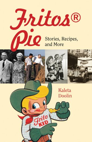 fritos-pie-stories-recipes-and-more-tarleton-state-university-southwestern-studies-in-the-humanities