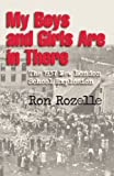 Rozelle, Ron: My Boys and Girls Are in There: The 1937 New London School Explosion