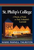 St. Philip's College : a point of pride on…