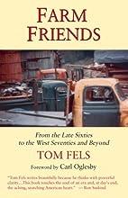 Farm Friends by Tom Fels