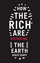 How The Rich Are Destroying the Earth…