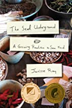 The Seed Underground: A Growing Revolution…