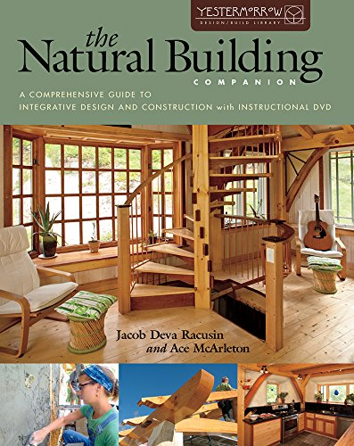 the-natural-building-companion-a-comprehensive-guide-to-integrative-design-and-construction-yestermorrow