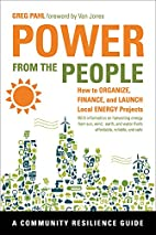 Power from the People: How to Organize,…