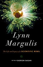 Lynn Margulis: The Life and Legacy of a…
