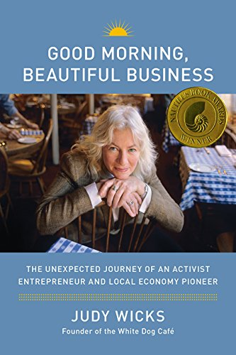 good-morning-beautiful-business-the-unexpected-journey-of-an-activist-entrepreneur-and-local-economy-pioneer
