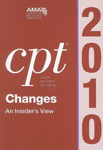 cpt-2010-changes-an-insiders-view-current-procedural-terminology-cpt-changes