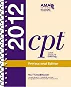 CPT 2012 (Cpt / Current Procedural…