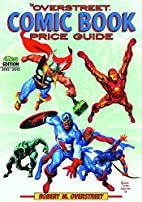 The Overstreet Comic Book Price Guide, 42nd…