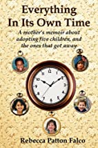 Everything In Its Own Time by Rebecca Patton…