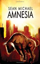 Amnesia by Sean Michael