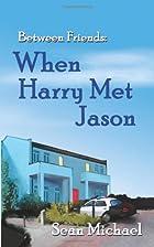 When Harry Met Jason by Sean Michael