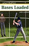 Michael, Sean: Bases Loaded: A Going for the Gold Novel