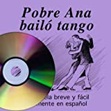 Book by Patricia Verano: Pobre Ana bailo tango (Book on CD) (Spanish Edition)