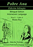 Blaine Ray: Pobre Ana Edicion Bilingue (Interwoven Language) (English and Spanish Edition)