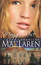 Maggie Rose (Daughters of Jacob Kane, Book…