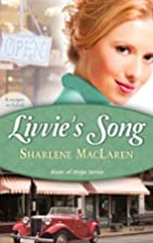Livvie's Song (River Of Hope, Book 1) by…
