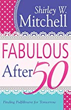 Fabulous After 50: Finding Fulfillment For…