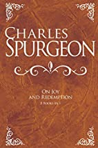 Charles Spurgeon On Joy And Redemption (6…