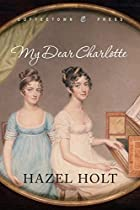 My Dear Charlotte: With the assistance of…
