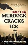 Ray, Robert J.: Murdock Cracks Ice