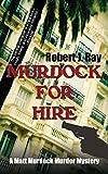 Ray, Robert J.: Murdock for Hire