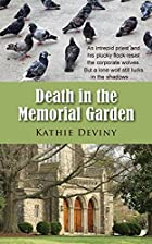 Death in the Memorial Garden by Kathie…