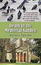 Death in the Memorial Garden by Kathie…