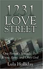 1231 Love Street by Lula Holliday