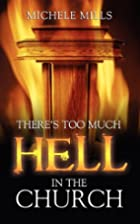 There's Too Much Hell in the Church by…