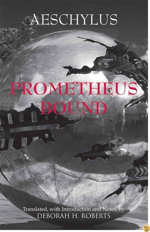 TPrometheus Bound (Hackett Classics)