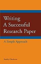 Writing a Successful Research Paper: A…