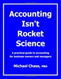Michael Chase: Accounting Isn't Rocket Science