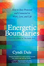 Energetic Boundaries: How to Stay Protected…