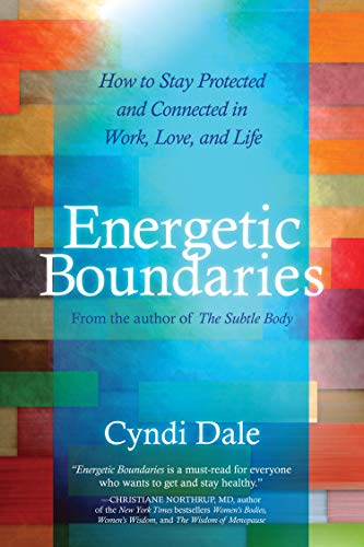 energetic-boundaries-how-to-stay-protected-and-connected-in-work-love-and-life
