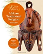 African Traditional Religion (World…