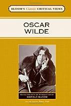 Oscar Wilde (Bloom's Classic Critical…