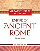 Empire of Ancient Rome by Michael Burgan