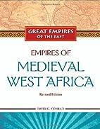 Empires of Medieval West Africa: Ghana,…