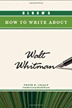 Bloom's How to Write about Walt Whitman…