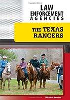 The Texas Rangers by Michael Newton