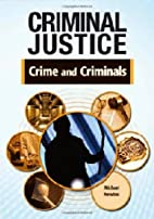 Crime and Criminals (Criminal Justice) by…