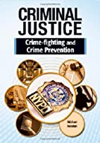 Crime fighting and crime prevention by…