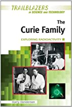 The Curie Family: Exploring Radioactivity…