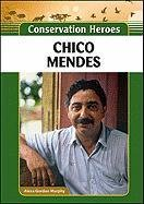 chico-mendes-conservation-heroes